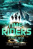 "Afficher ""Time Riders n° 09<br /> Le piège infini"""
