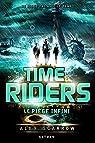 Time Riders, tome 9 : Le piège infini par Scarrow