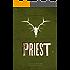 Priest (Ratcatchers Book 1)