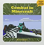 Combat in Minecraft (Unofficial Guides Junior)