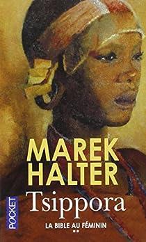 La Bible au féminin, Tome 2 : Tsippora par Halter