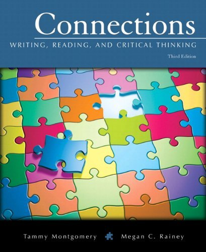 Download By Tammy Montgomery Connections: Writing, Reading, and Critical Thinking (3rd Edition) pdf epub