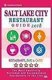restaurant city - Salt Lake City Restaurant Guide 2018: Best Rated Restaurants in Salt Lake City, Utah - Restaurants, Bars and Cafes recommended for Tourist, 2018