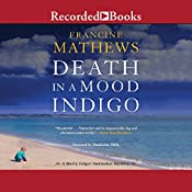 Death in a Mood Indigo | Francine Mathews