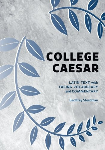 Text Vocabulary - College Caesar: Latin Text with Facing Vocabulary and Commentary