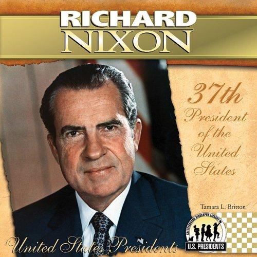 Read Online Richard Nixon (The United States Presidents) ebook