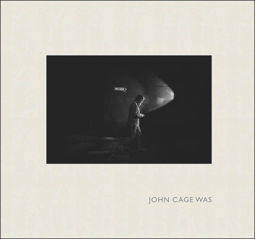 John Cage Was PDF