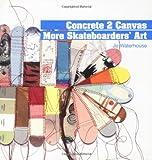 Concrete 2 Canvas, Jo Waterhouse, 185669531X