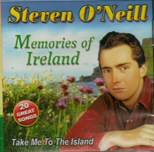 Memories Of Ireland - Take Me To The Island - Very Good Condition By Steven O'Neill (0001-01-01)