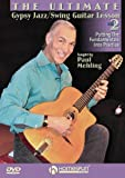 The Ultimate Gypsy Jazz/Swing Guitar Lesson: DVD 2