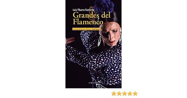 Grandes del Flamenco eBook: Ybarra Ramírez, Luis: Amazon.es ...