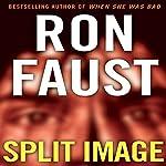 Split Image | Ron Faust