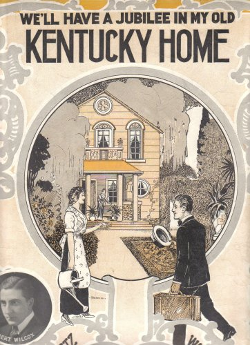 We'll Have A Jubilee In My Old Kentucky Home (Oversized Sheet Music)