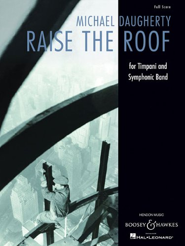 Raise the Roof: for Timpani and Symphonic Band Full Score