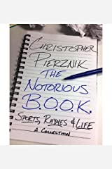 [ The Notorious B.O.O.K.: Sports, Rhymes & Life by Pierznik, Christopher ( Author ) Nov-2013 Paperback ] Paperback