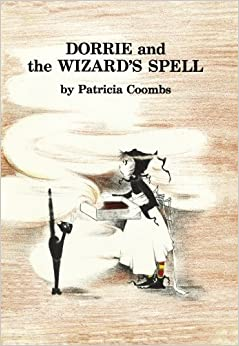 Dorrie and the Wizard's Spell by Patricia Coombs (2009-07-15)