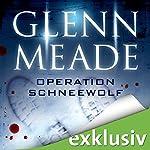 Operation Schneewolf | Glenn Meade