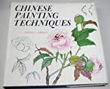 Chinese Painting Techniques, Alison S. Cameron, 0804801037
