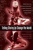 img - for Telling Stories to Change The World (Teaching/Learning Social Justice) book / textbook / text book
