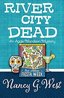 River City Dead (An Aggie Mundeen Mystery Book 4) by [West, Nancy G.]