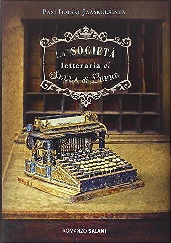 Amazon.it: La società letteraria di Sella di Lepre - Jääskeläinen ...