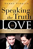 img - for Speaking the Truth in Love book / textbook / text book