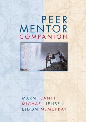 Peer Mentor Companion by Sanft, Marni Published by Cengage Learning 1st (first) edition (2007) Paperback