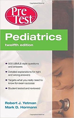Kết quả hình ảnh cho Pediatrics PreTest Self-Assessment and Review, Twelfth Edition [12 ed.]