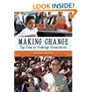 Making Change: Tips from an Underage Overachiever
