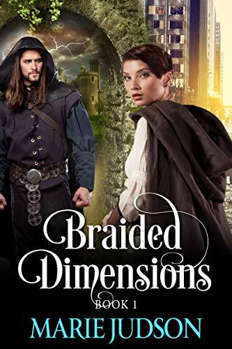 Amazon Com Braided Dimensions Book 1 Ebook Marie Judson