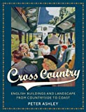 Cross Country - English Buildings and Landscape   From Countryside to Coast