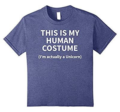 This is my HUMAN COSTUME I'm Actually a Unicorn TSHIRT Funny