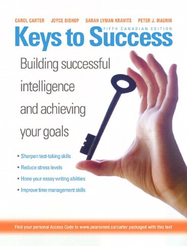 Keys to Success: How to Achieve Your Goals, Fifth Canadian Edition with Companion Website (5th Edition)