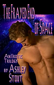 The Frayed End of Space (Jinsie Space Gypsies Book 1) by [Stout, Ashley]