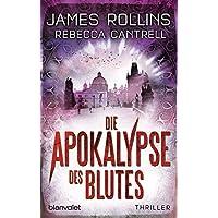 Die Apokalypse des Blutes: Thriller (Erin Granger, Band 3)
