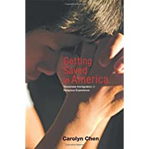 Getting Saved in America: Taiwanese Immigration and Religious Experience