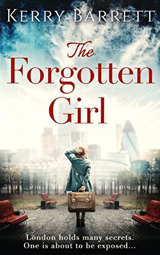 The Forgotten Girl by [Barrett, Kerry]