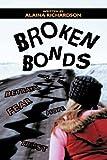 img - for Broken Bonds book / textbook / text book