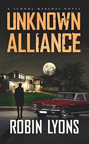 UNKNOWN ALLIANCE (School Marshal Novels Book 2)
