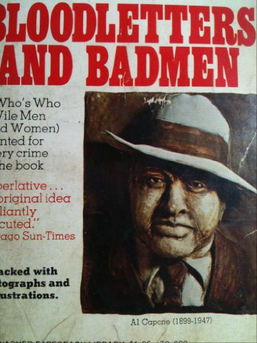 Bloodletters and Bad Men. Book 2. Butch Cassidy to Al Capone.