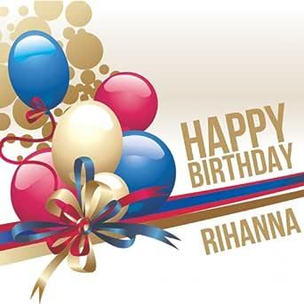 Outstanding Happy Birthday Rihanna By The Happy Kids Band On Amazon Music Funny Birthday Cards Online Elaedamsfinfo
