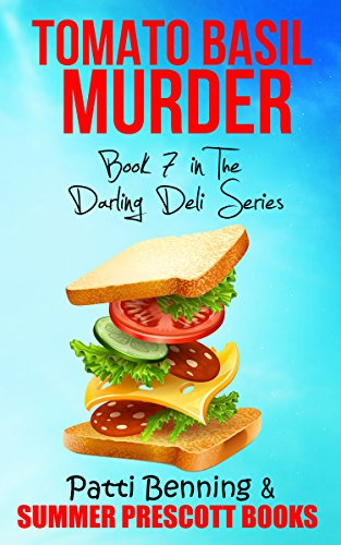Tomato Basil Murder: Book 7 in The Darling Deli Series