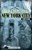 Ghosthunting New York City (America's Haunted Road Trip)