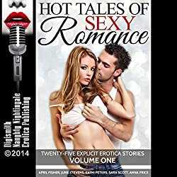Hot Tales of Sexy Romance Volume One