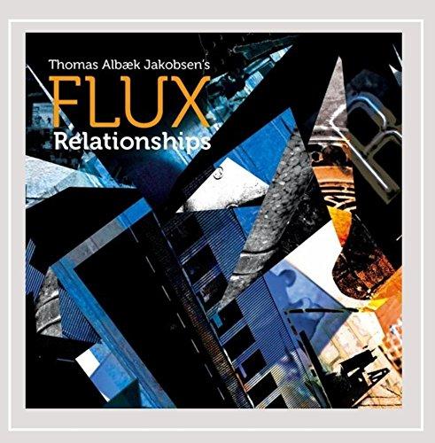 The Flux - Relationships (CD)