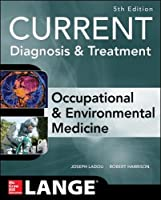 CURRENT Occupational and Environmental Medicine, 5th Edition Front Cover