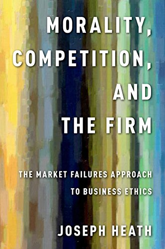 53 best business ethics books of all time bookauthority book cover of joseph heath morality competition and the firm the market fandeluxe Gallery