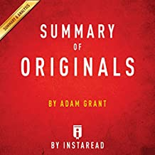 Summary of Originals, by Adam Grant | Includes Analysis