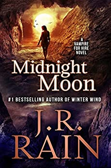 Midnight Moon (Vampire for Hire Book 13) by [Rain, J.R.]