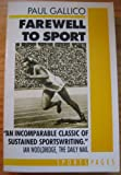 A Farewell to Sport, Paul Gallico, 1558820655